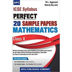 ICSE Perfect 20 Sample Papers Mathematics Class-X (2018-19 Session)