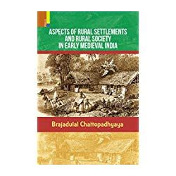 Aspects of Rural Settlement [Paperback] [Jan 01, 2017] Brajadulal Chattopadhyay
