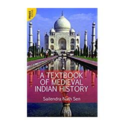 A Textbook of Medieval Indian History (Textus)