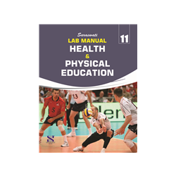 Lab Manual Health & Physical Education For CLass 11th