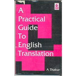 A Practical Guide to English Translation
