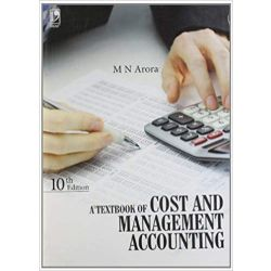 A Textbook Of Cost And Management Accounting 10/Ed