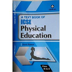 A Text Book Of Icse Physical Education Class Ix & X