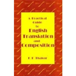 A Pratical  Guide To English Translation & Composition