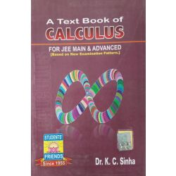A TEXT BOOK OF CALCULUS FOR JEE MAIN & ADVANCED