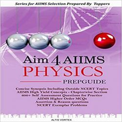 AIM 4 AIIMS PHYSICS PREP GUIDE