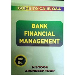 Bank Financial Management - Guide for CAIIB