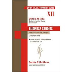 Cbse-Class 12-Business Studies-Past 10 Years Solved Question Papers-2018 Edition