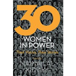 30 Women In Power : Their Voices, Their Stories