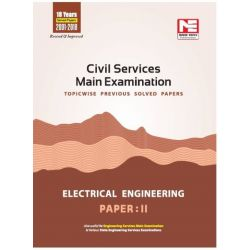 CIVIL SERVICES MAIN EXAMINATION  ELECTRICAL ENGINEERING