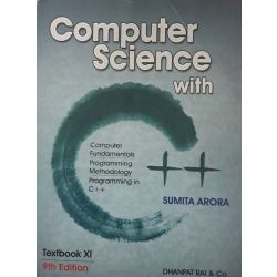 COMPUTER SCIENCE C++ FOR CLASS XI