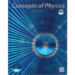 Concepts of Physics (Volume - 1)