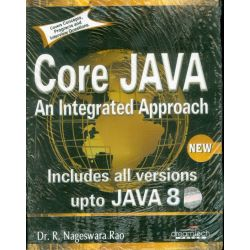 Core JAVA An Integrated Approach - An Integrated Approach