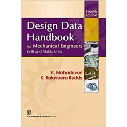 Design Data Handbook for Mechanical Engineering in SI and Metric Units 4th Revised edition