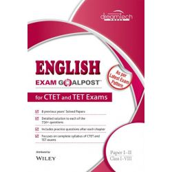 English Exam Goalpost, for CTET and TET Exams, Paper I - II, Class I - VIII
