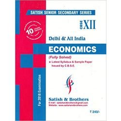 CBSE Economics Latest Syllabus & Sample Paper (Fully Solved) for Class 12: For 2018 Examinations