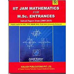 IIT Jam Mathematics for M.sc. Entrances Solved Papers from (2005-2020)