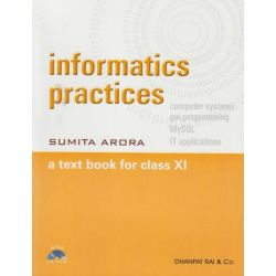 Informatics Practices a Text Book for Class XI