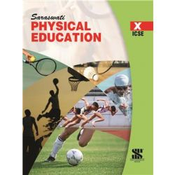 Physical Education For CLass 10 (ICSE BOARD)