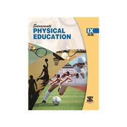 Physical Education Class 9th (FOR ICSE BOARD)