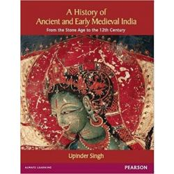 A History Of Ancient And Early Medieval India: From The Stone Age To The 12Th Century, 1E