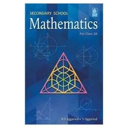 Secondary School Mathematics for Class 10 (for 2019 Examination)