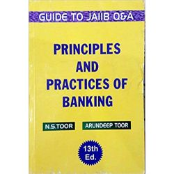 GUIDE TO JAIIB Q&A PRINCIPLES AND PRACTICES OF BANKING NEW 13TH, EDITION 2018