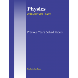 CSIR-JRF-NET Physics: Previous Year's Solved Paper