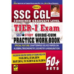 SSC CGL Combined Graduate Level Tier - 1 Exam Self Study Guide-Cum Practice Work Book