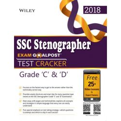 Wiley's SSC Stenographer Exam Goalpost, Test Cracker, Grade C & D, 2018