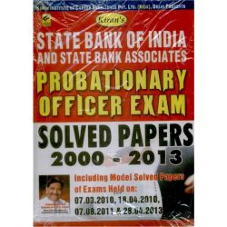 State Bank Of India And State Bank Associates: Probationary Officer Exam Solved Papers 2000 - 2013