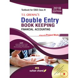 T.S. Grewal's Double Entry Book Keeping - CBSE XI (Financial Accounting)